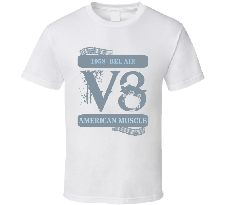 1958 Chevy Bel Air V8 Muscle Car Faded Look T Shirt