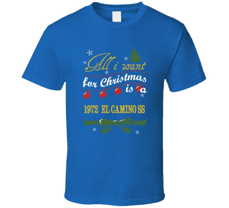 Christmas 1972  El Camino SS Funny Holiday T Shirt