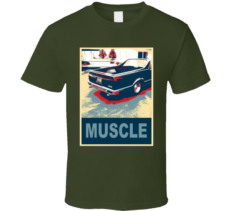 1979 Gmc Caballero Muscle Car Hope Style T Shirt