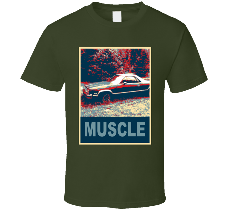 1983 GMC Caballero Muscle Car Hope Style T Shirt