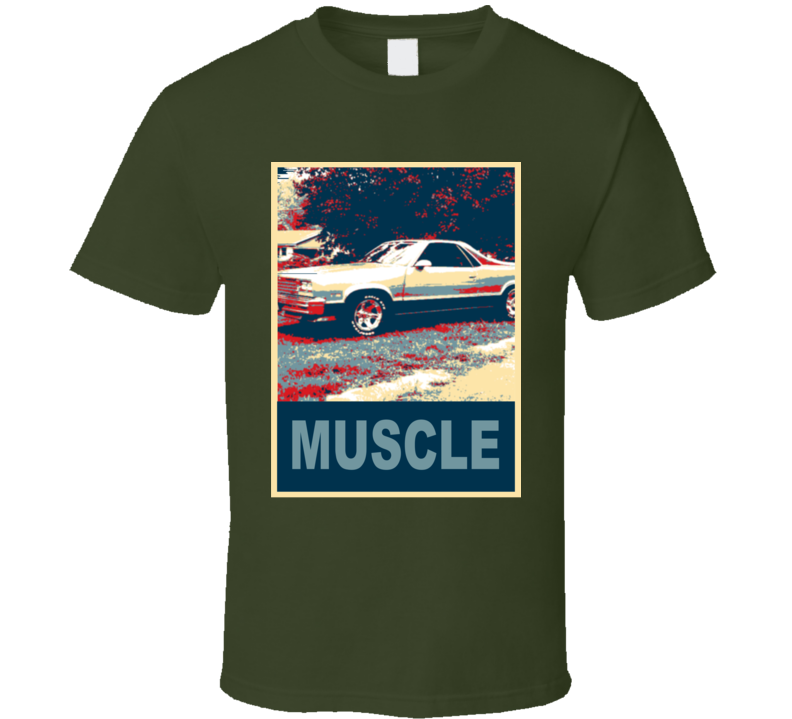 1987 GMC Caballero Muscle Car Hope Style T Shirt