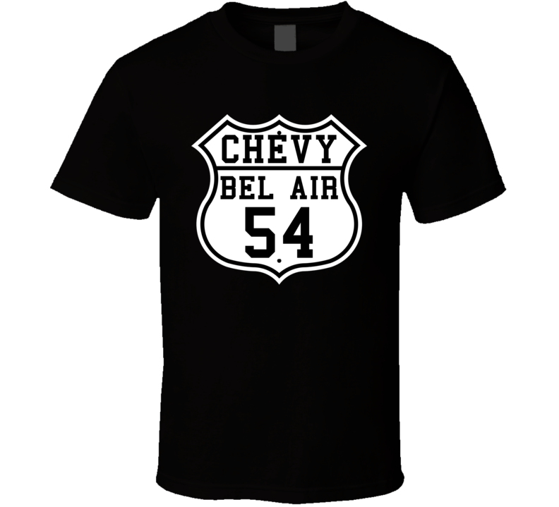 Highway Route 1954 Chevy Bel Air Classic Car T Shirt