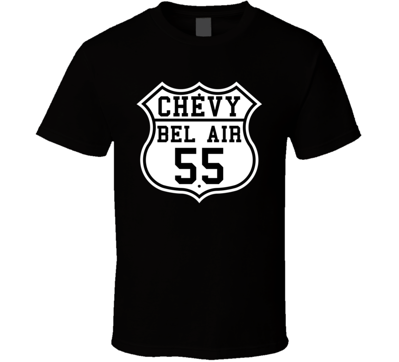 Highway Route 1955 Chevy Bel Air Classic Car T Shirt