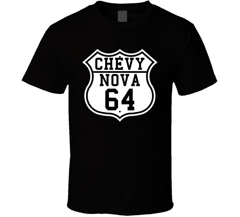Highway Route 1964 Chevy Nova Classic Car T Shirt