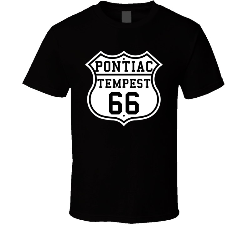 Highway Route 1966 Pontiac Lemans Tempest Classic Car T Shirt