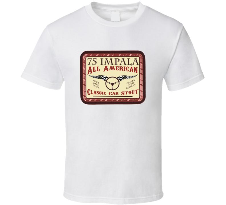 1975 Chevy Impala Custom Beer Label T Shirt