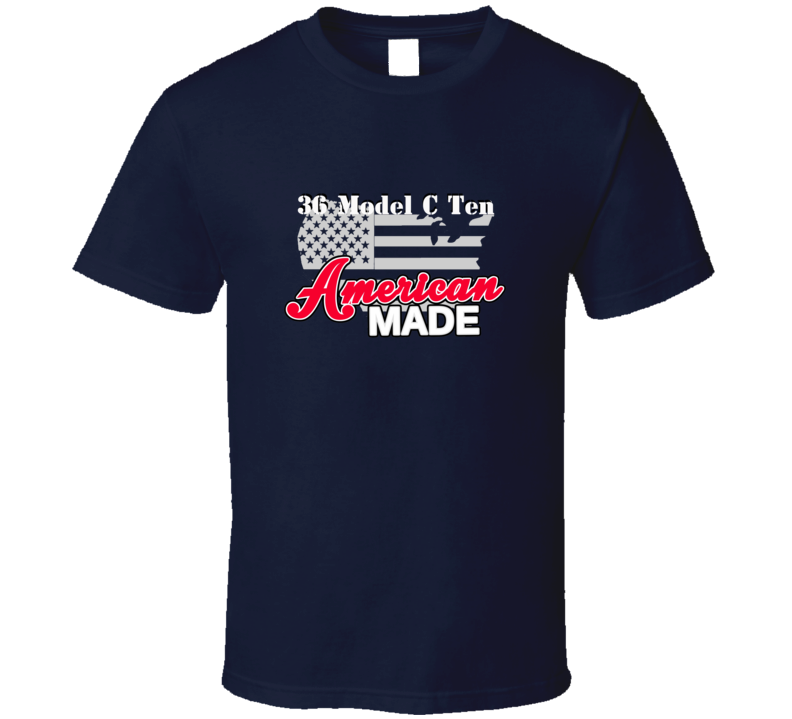 1936 Model C Ten American Made T Shirt