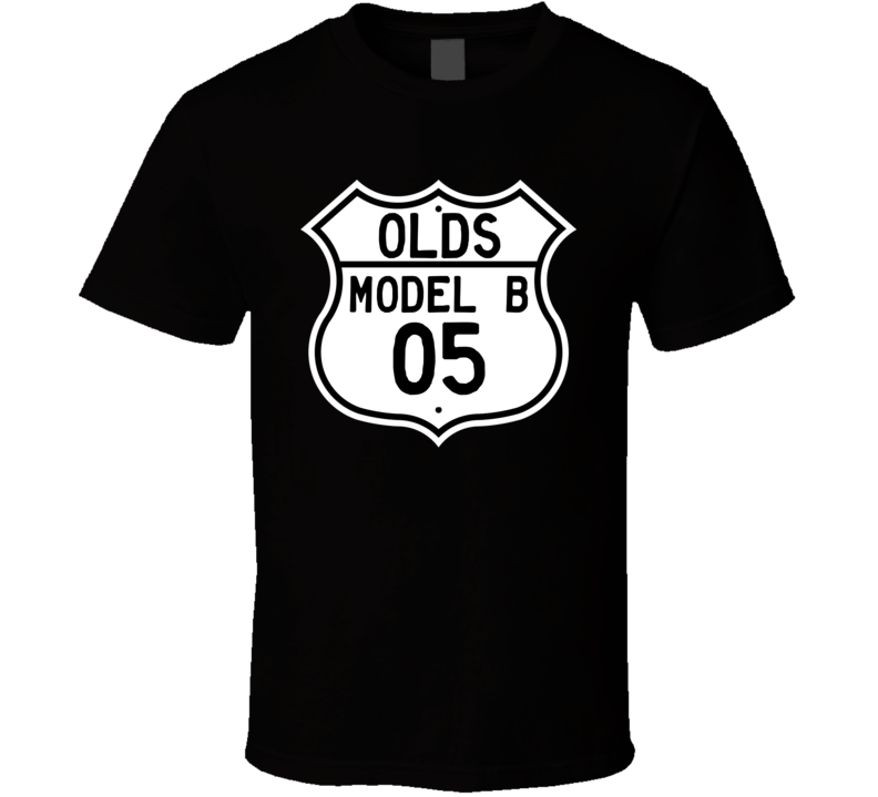 Highway Route Sign 1905 Oldsmobile Model B  T Shirt