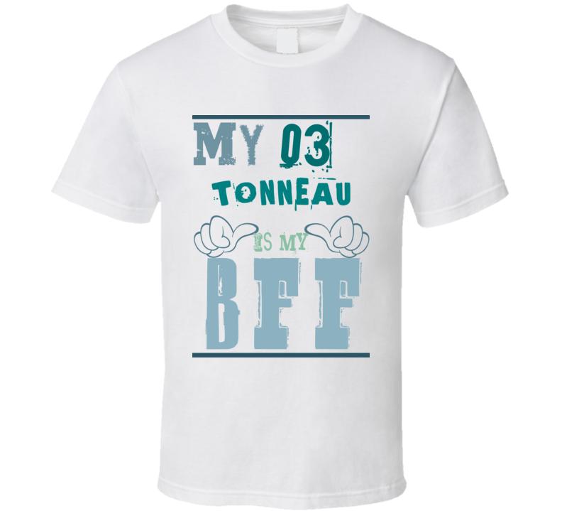 My 1903 Cadillac Tonneau Is My BFF Funny T Shirt