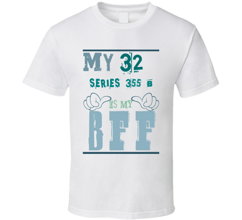 My 1932 Cadillac Series 355 B Is My BFF Funny T Shirt
