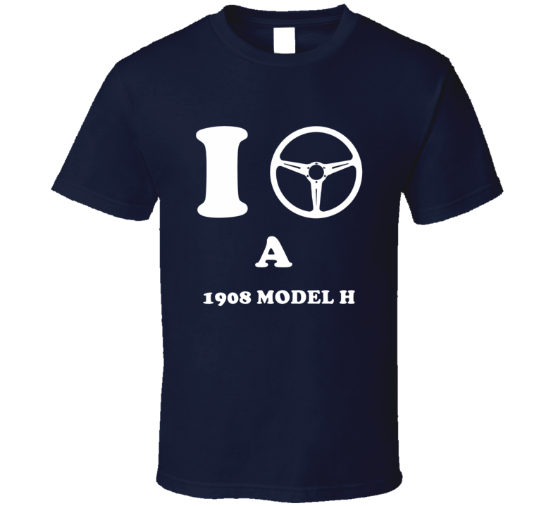 I Drive A 1908 Cadillac Model H Steering Whel T Shirt