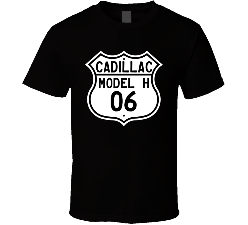 1906 Cadillac Model H Highway Route Sign T Shirt