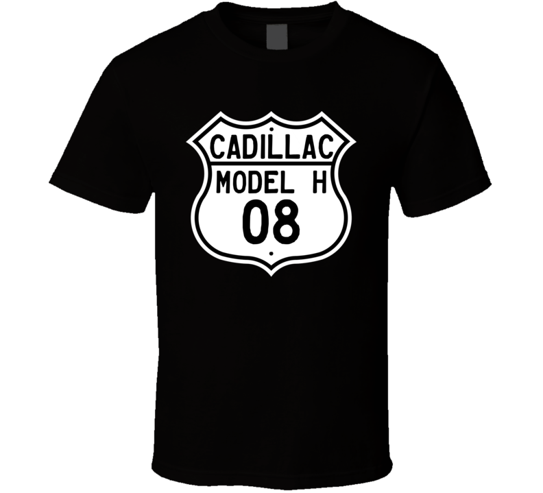 1908 Cadillac Model H Highway Route Sign T Shirt