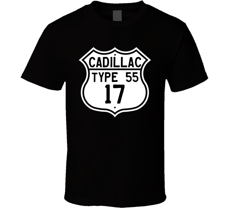 1917 Cadillac Type 55 Highway Route Sign T Shirt
