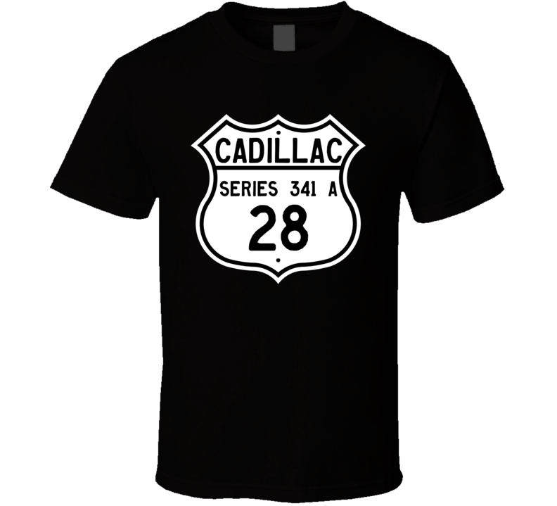 1928 Cadillac Series 341 A Highway Route Sign T Shirt