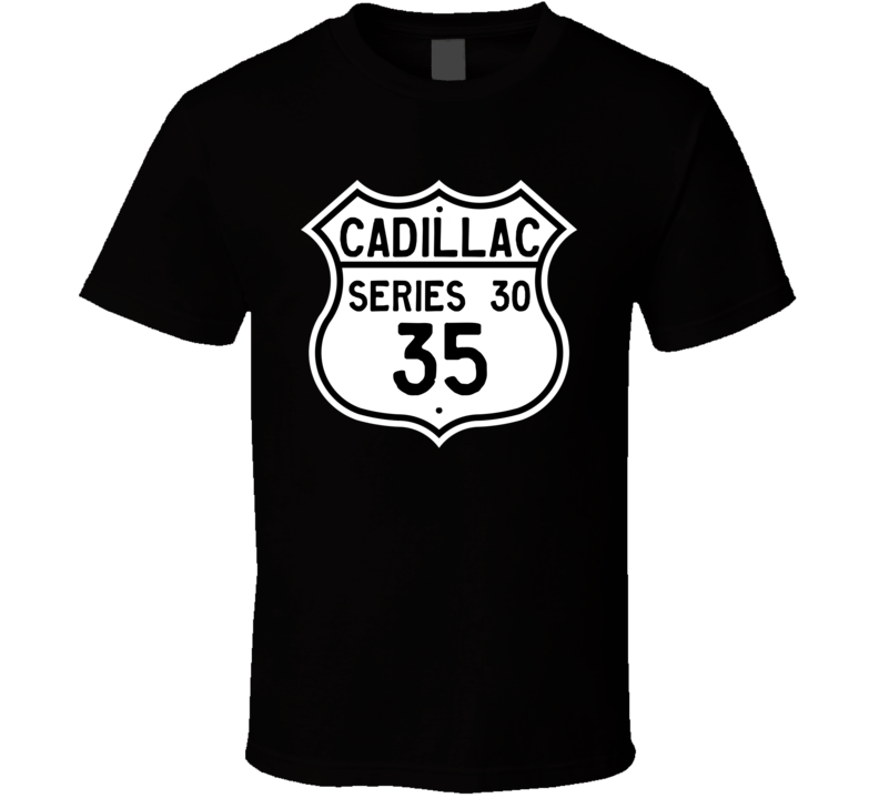 1935 Cadillac Series 30 Highway Route Sign T Shirt