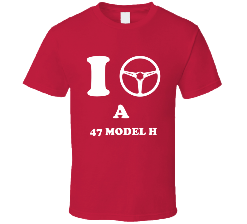 I Drive A 1947 Lincoln Model H Steering Wheel I Heart NY Parody T Shirt
