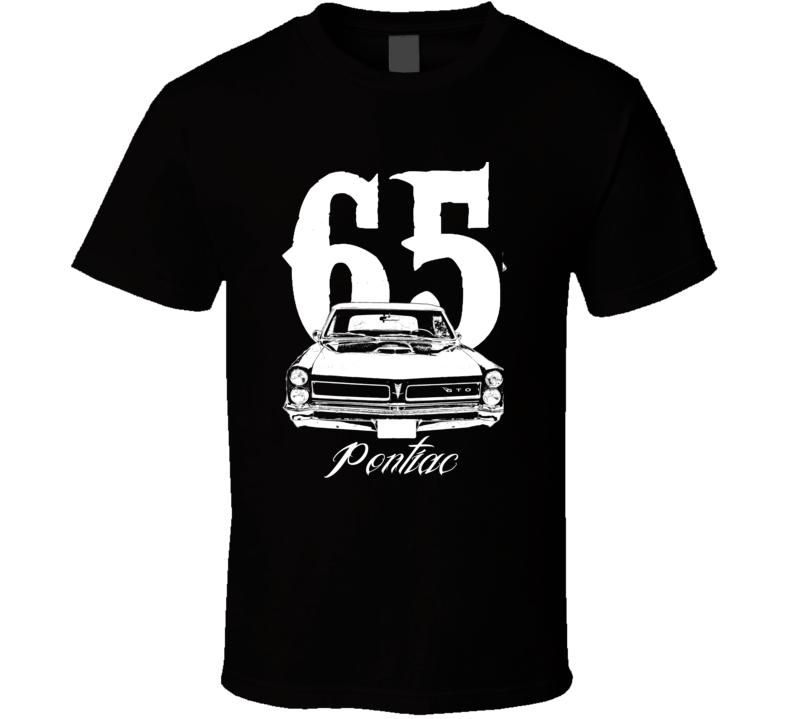 1965  Pontiac GTO Grill Year Model Name  Dark Color Shirt