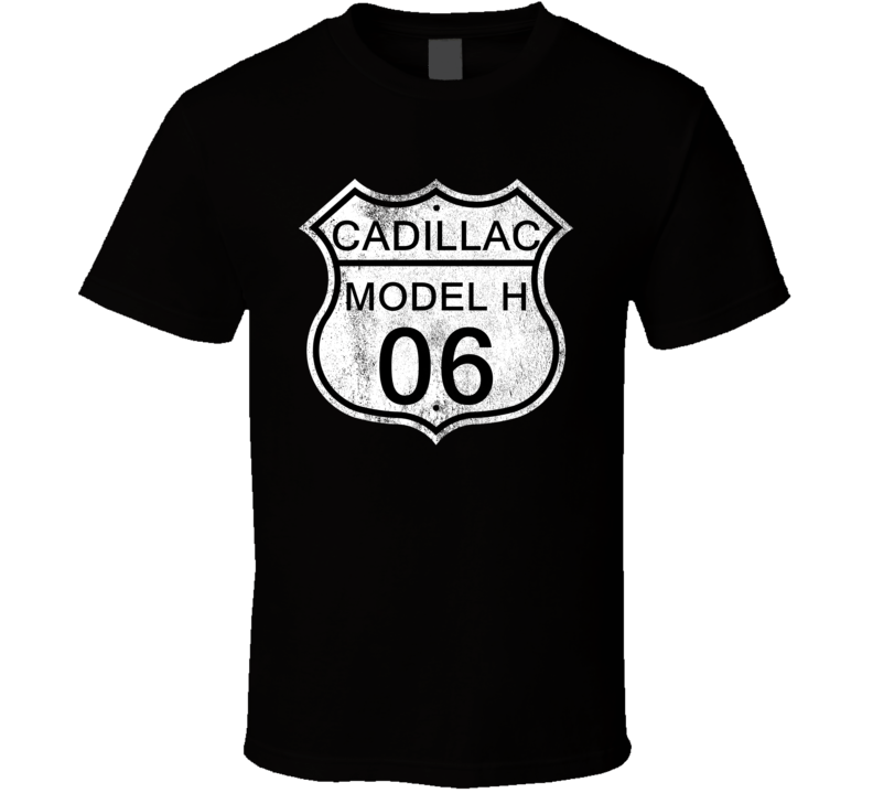 Highway Route Sign 1906 Cadillac Model H Distressed T Shirt