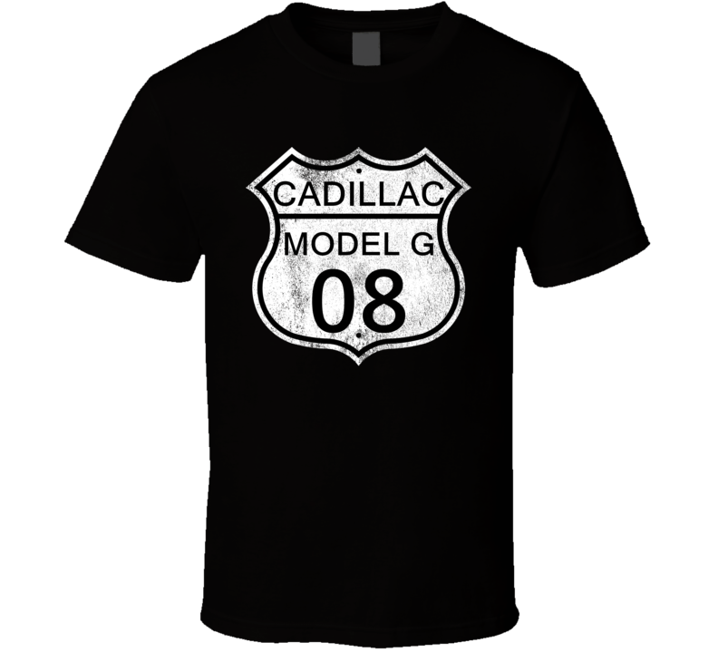 Highway Route Sign 1908 Cadillac Model G Distressed T Shirt