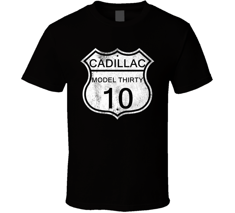 Highway Route Sign 1910 Cadillac Model Thirty Distressed T Shirt