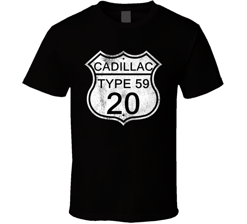 Highway Route Sign 1920 Cadillac Type 59 Distressed T Shirt