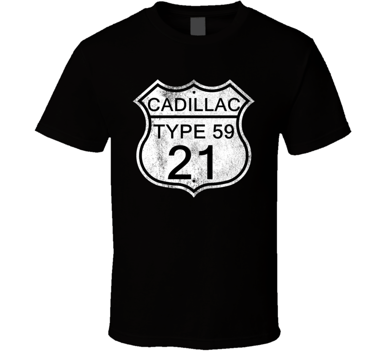 Highway Route Sign 1921 Cadillac Type 59 Distressed T Shirt