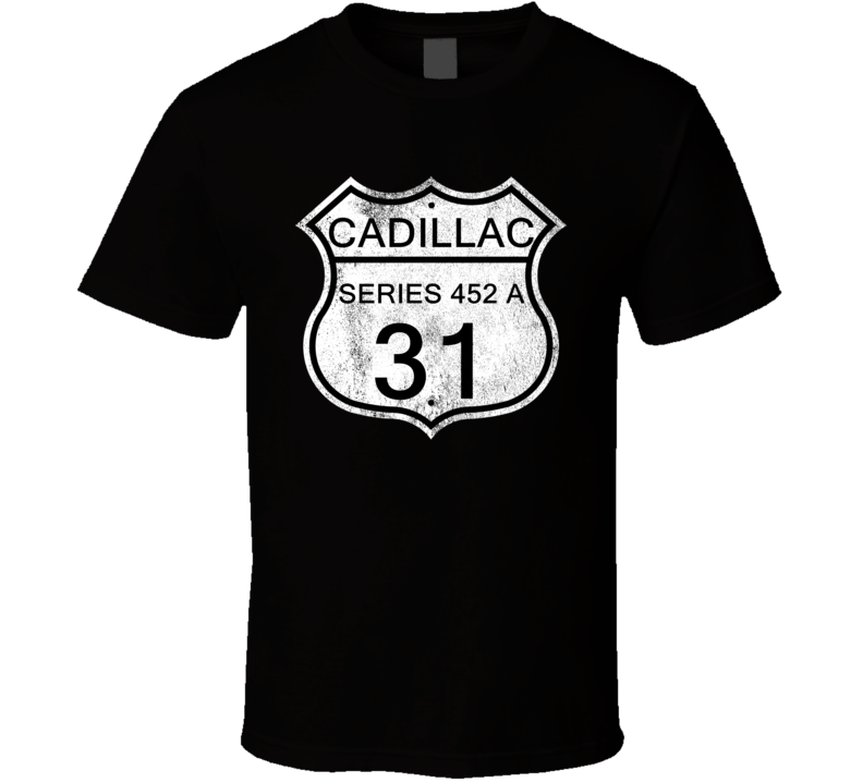 Highway Route Sign 1931 Cadillac Series 452 A Distressed T Shirt