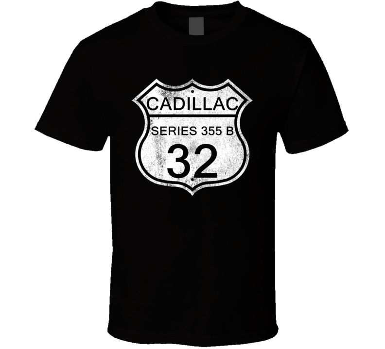 Highway Route Sign 1932 Cadillac Series 355 B Distressed T Shirt