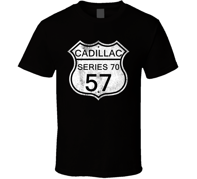 Highway Route Sign 1957 Cadillac Series 70 Distressed T Shirt