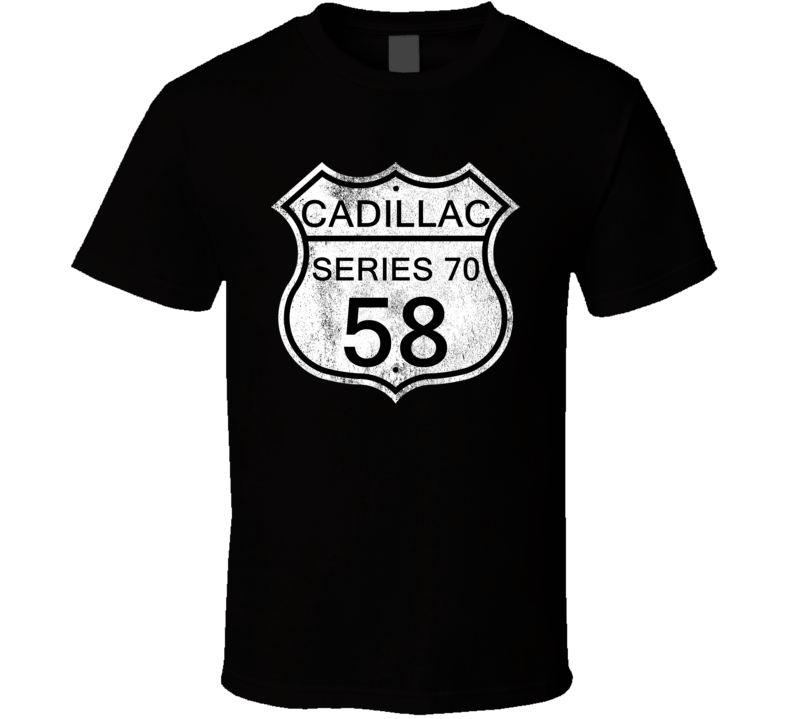 Highway Route Sign 1958 Cadillac Series 70 Distressed T Shirt