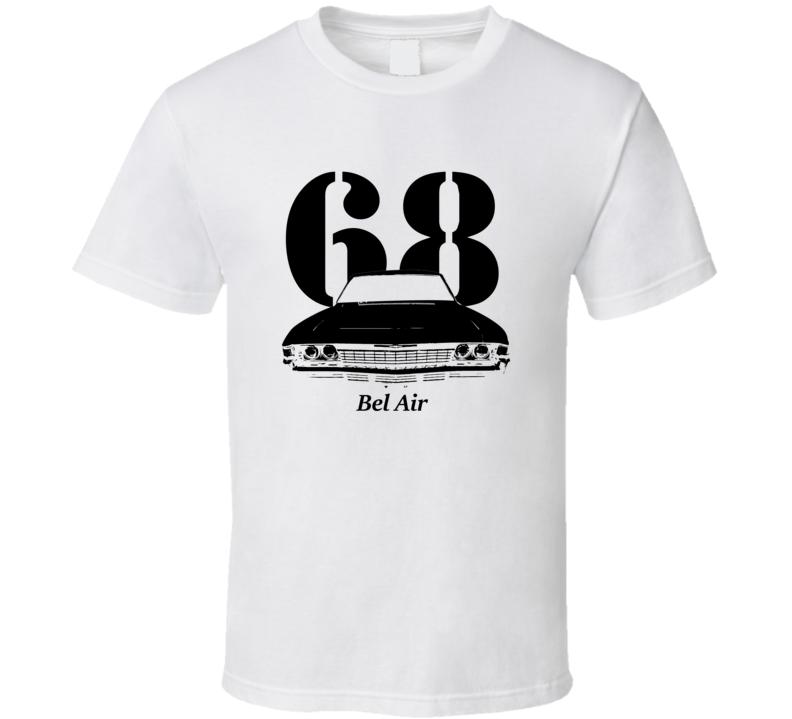 1968 Bel Air Grill Year Model T Shirt