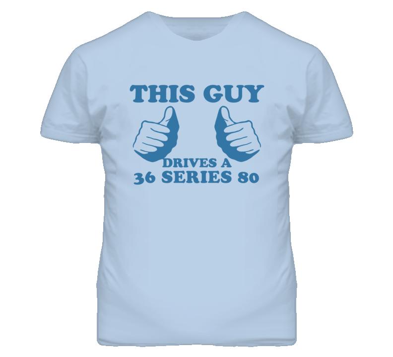 This Guy Drives A 1936 Cadillac Series 80 Car Lover T Shirt
