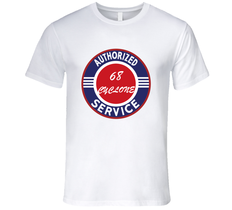 Authorized Service 1968 MERCURY CYCLONE T Shirt