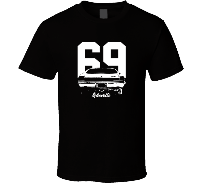 1969 Chevelle Rear View With Year And Model Dark Color T Shirt