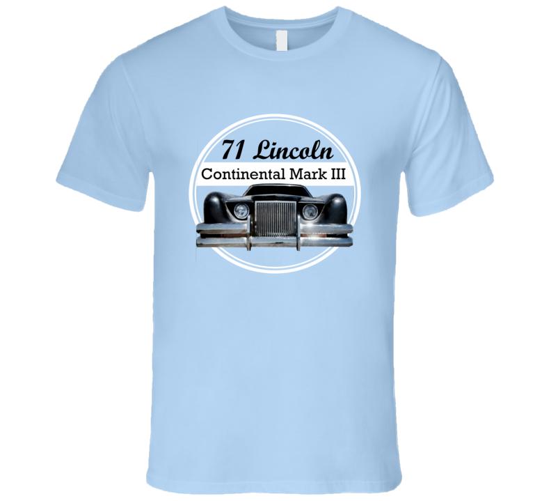 1971 Lincoln Continental Mark III George Harrie Design T Shirt