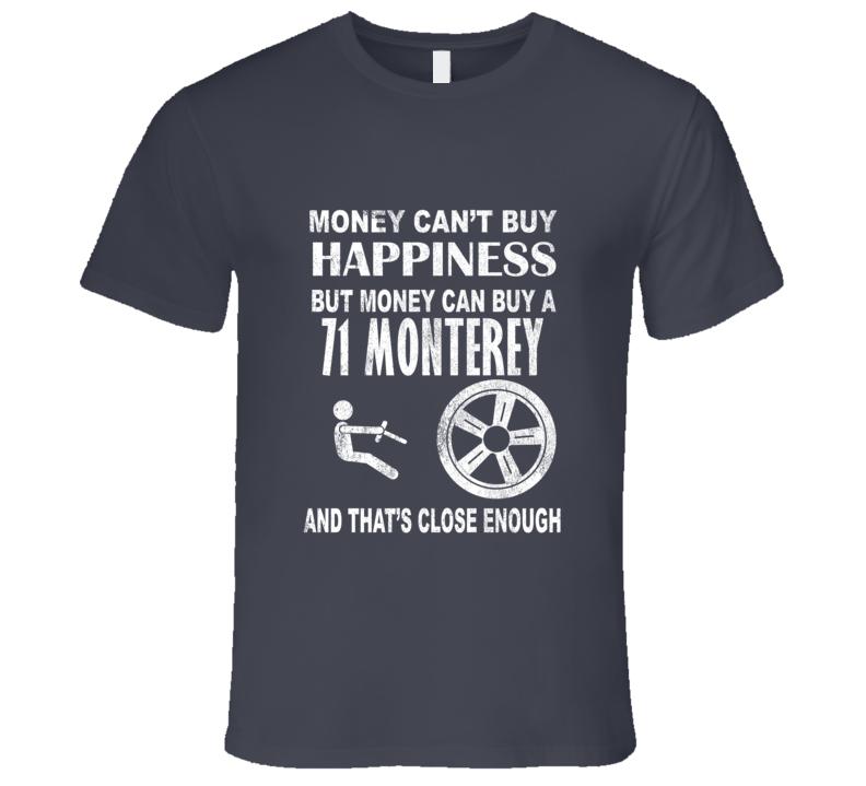 Money Cant Buy Happiness 1971 MERCURY MONTEREY Dark Distressed T Shirt