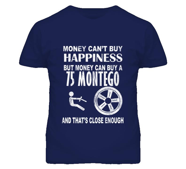 Money Cant Buy Happiness 1975 MERCURY MONTEGO Dark Distressed T Shirt