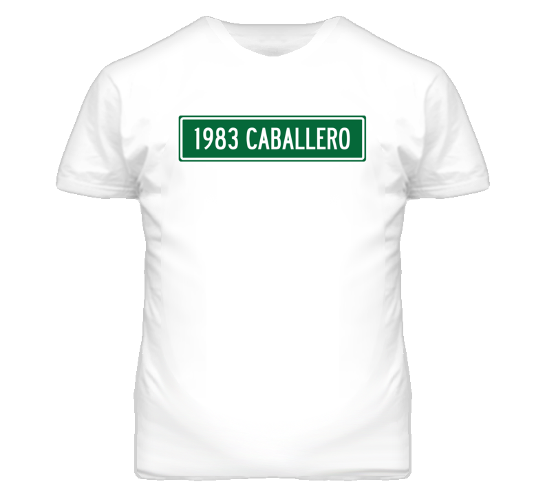 1983 GMC CABALLERO Street Sign Car T Shirt