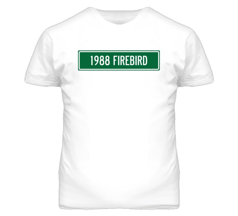 1988 Pontiac Firebird Street Sign Car T Shirt