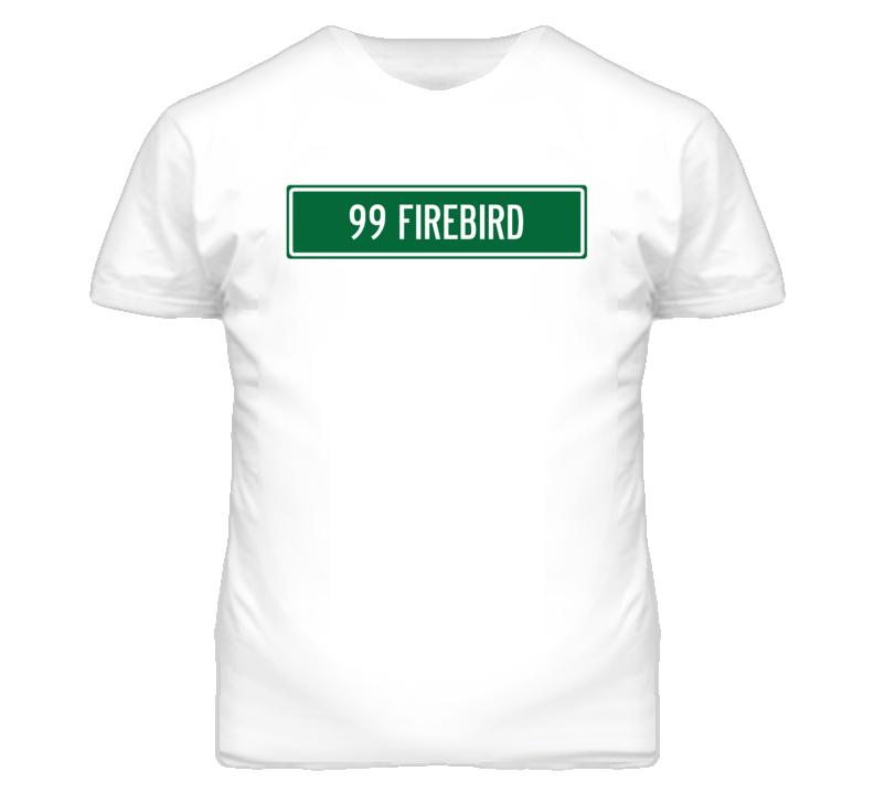 1999 Pontiac Firebird Street Sign Car T Shirt