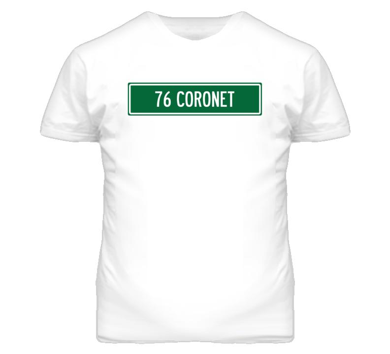1976 Dodge Coronet Street Sign Car T Shirt