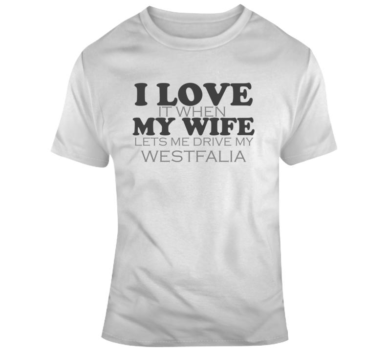 I Love My Wife Westfalia Funny Faded Look Light Color T Shirt