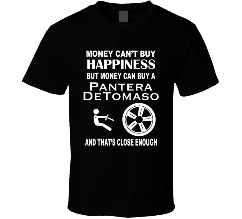 Money Cant Buy A De Tomaso Funny Dark Color T Shirt