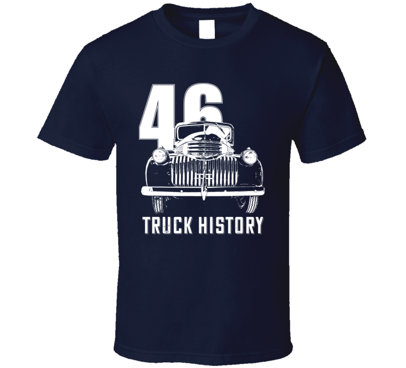 1946 Chevy Pickup Grill View With Year And Slogan Dark Color T Shirt