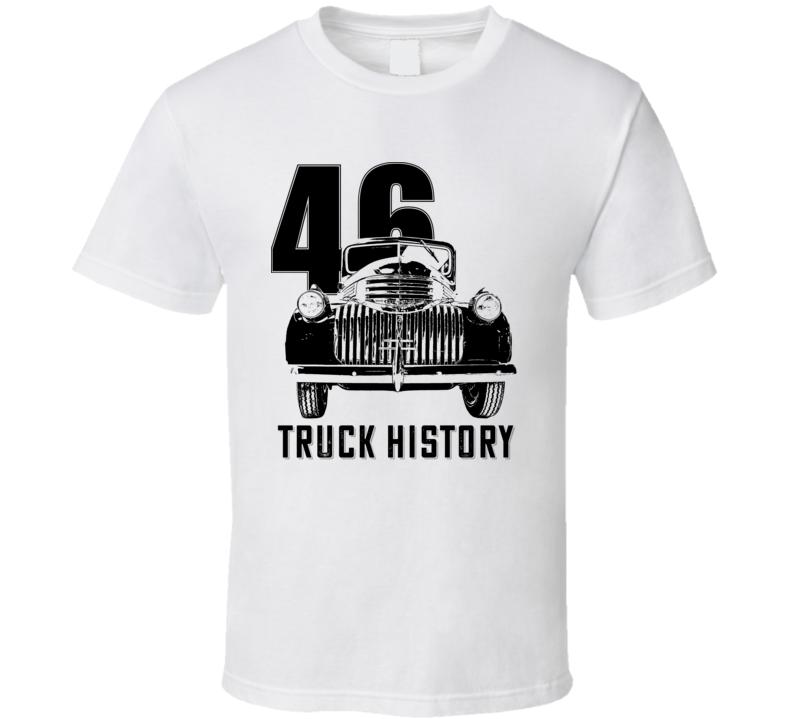 1946 Chevy Pickup Grill View With Year And Slogan Light Color T Shirt