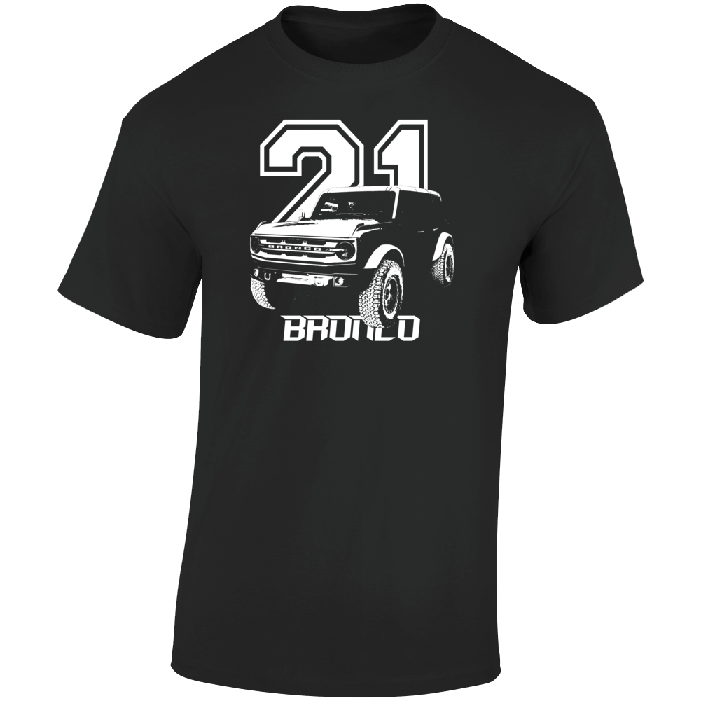 2021 Bronco Three Quarter Angle View With Year And Model Name Dark Color T Shirt