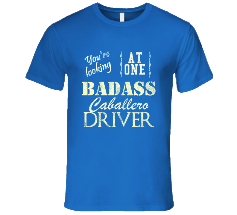 You Are Looking At One Badass Gmc Caballero Driver Distressed Look Dark T Shirt