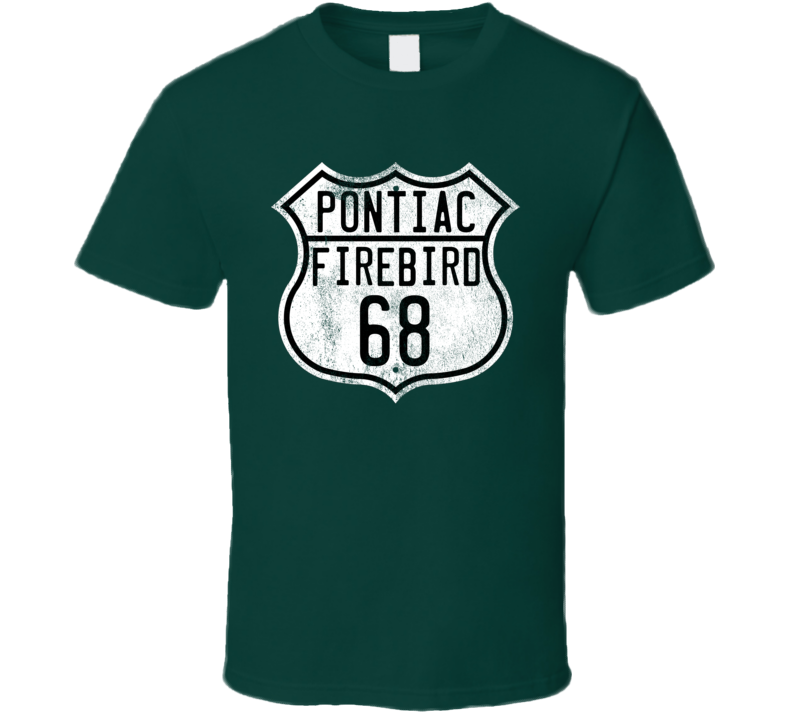 1968 Pontiac Firebird Route Sign Distressed T Shirt
