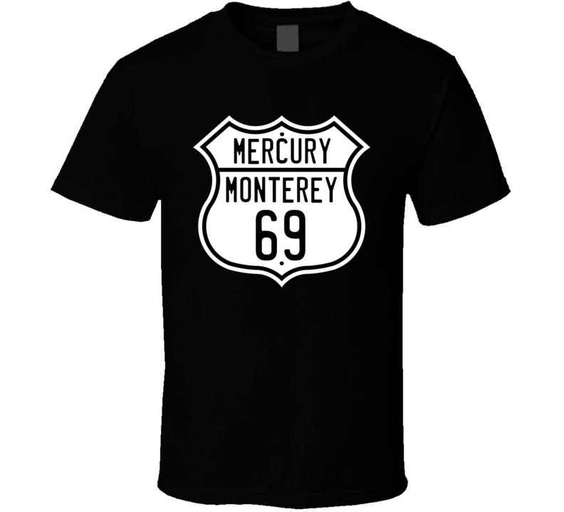 1969 Mercury Monterey Route Sign Shirt